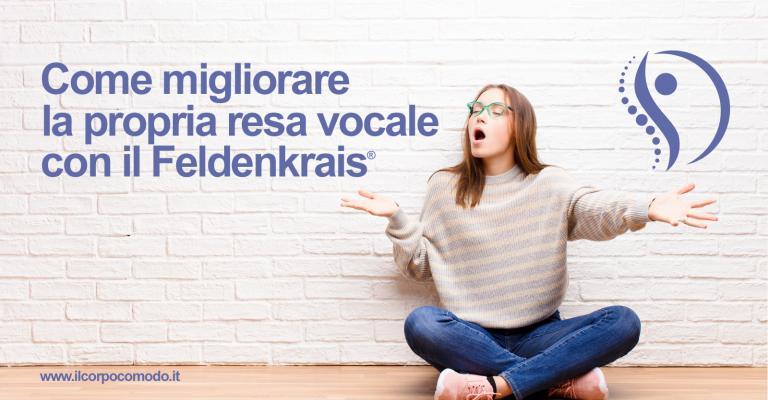 Come migliorare la propria resa vocale con il Feldenkrais